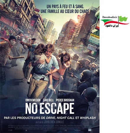 دانلود رایگان فیلم خارجی No Escape 2015 با لینک مستقیم